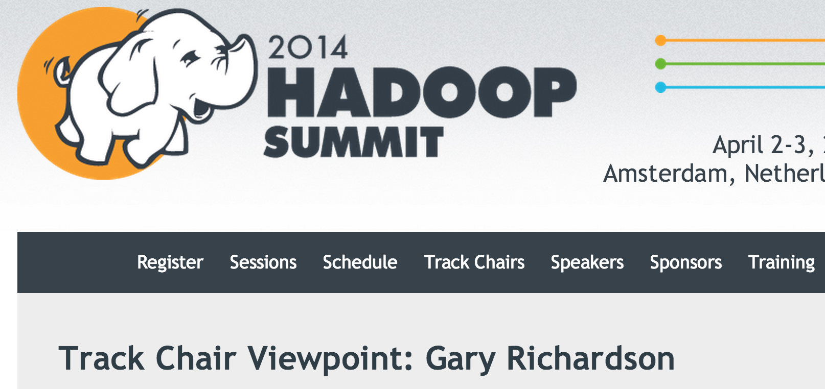 Track Chair viewpoint, Hadoop EU Summit, 2014